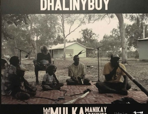 Dhalinybuy – Wangurri Clan Manikay